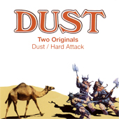 2005 — Two Originals: Dust / Hard Attack