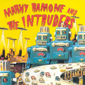 1996 — Marky Ramone and The Intruders