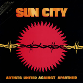 1985 — Sun City: Artists United Against Apartheid