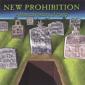 2001 — New Prohibition: A Musical History of Hemp