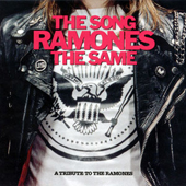 2002 — The Song Ramones the Same: A Tribute to the Ramones