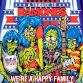 2003 — We're a Happy Family: A Tribute to Ramones