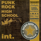 2004 — Punk Rock High School International