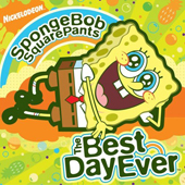 2006 — Sponge Bob Square Pants: The Best Day Ever