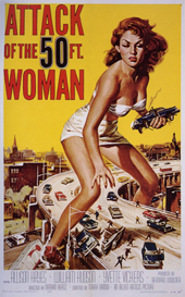 1958 — Attack of the 50 ft. Woman