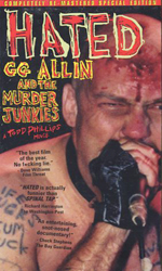 1994 — Hated: GG Allin and the Murder Junkies